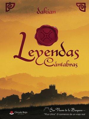 cover image of Leyendas Cántabras. San Vicente de la Barquera - Plus Ultra. El comienzo de un viaje real