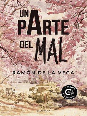 cover image of Una parte del mal