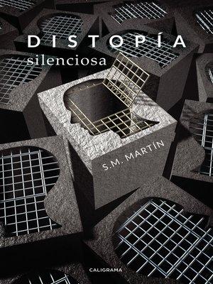 cover image of Distopía silenciosa