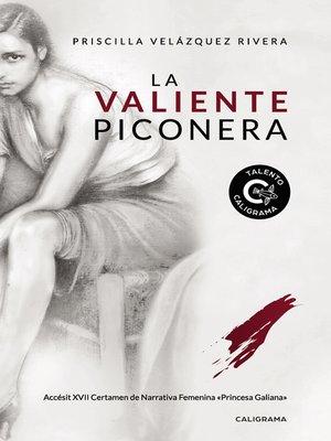 cover image of La valiente piconera