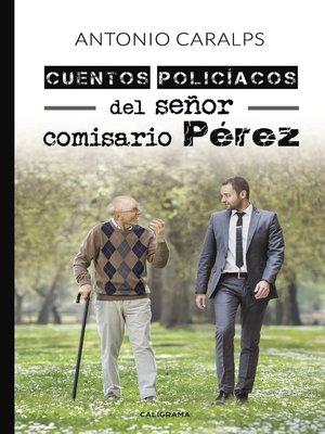 cover image of Cuentos policíacos del señor comisario Pérez