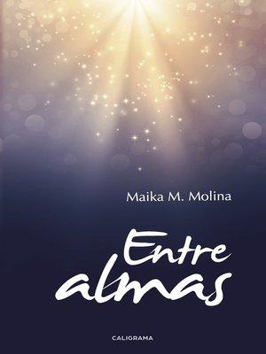 cover image of Entre almas