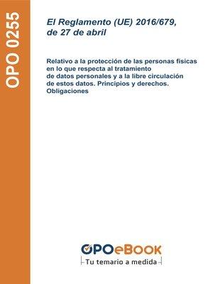 cover image of El Reglamento (UE) 2016/679, de 27 de abril