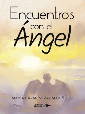 cover image of Encuentros con el Ángel