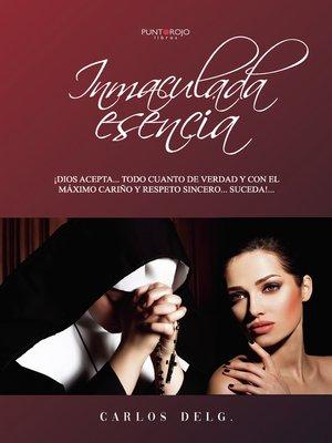 cover image of Inmaculada Esencia