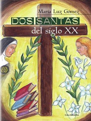 cover image of Dos santas del siglo XX