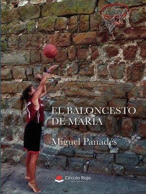 cover image of El baloncesto de María