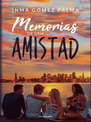 cover image of Memorias de una amistad
