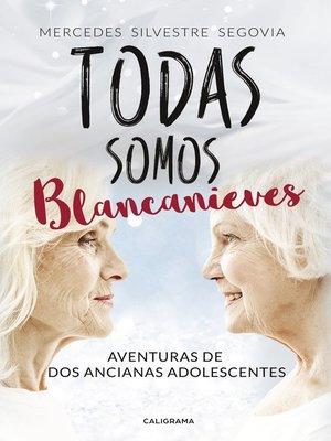 cover image of Todas somos Blancanieves