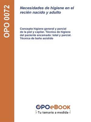 cover image of Necesidades de higiene en el recién nacido y adulto