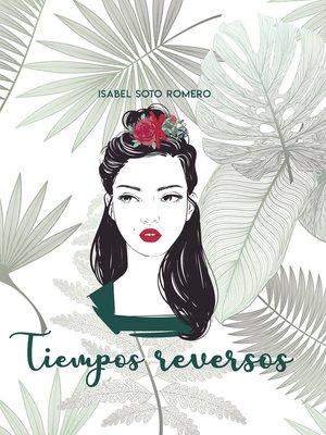 cover image of Tiempos reversos