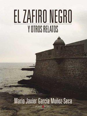 cover image of El zafiro negro y otros relatos