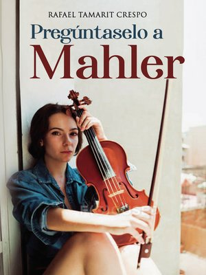 cover image of Pregúntaselo a Mahler