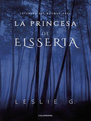 cover image of La princesa de Elsseria