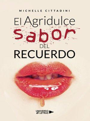 cover image of El Agridulce sabor del recuerdo