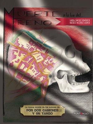 cover image of Muerte a la luz del freno