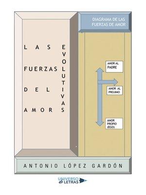 cover image of Las fuerzas evolutivas del Amor