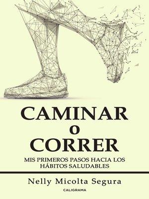 cover image of Caminar o correr