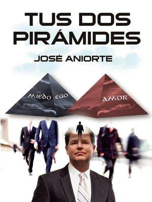 cover image of Tus dos pirámides