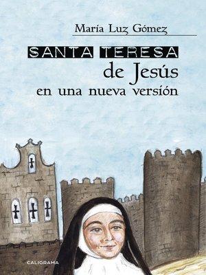 cover image of Santa Teresa de Jesús en una nueva versión