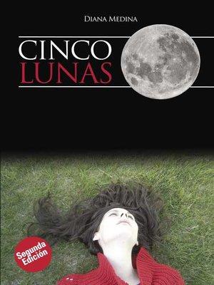 cover image of Cinco Lunas