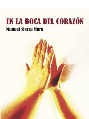 cover image of En la boca del corazón