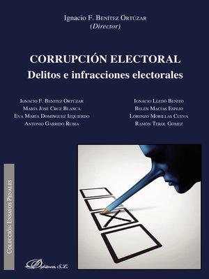 cover image of Corrupción electoral. Delitos e infracciones electorales