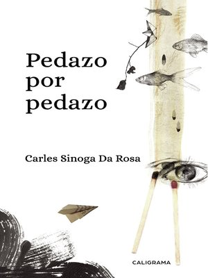 cover image of Pedazo por pedazo