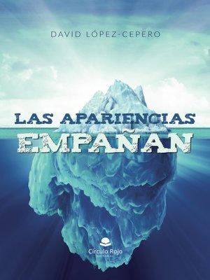 cover image of Las apariencias empañan