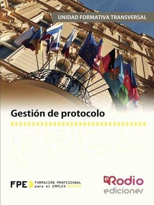 cover image of Gestión de protocolo. Módulo Transversal