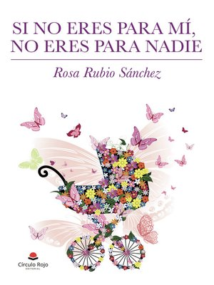 cover image of Si no eres para mí, no eres para nadie