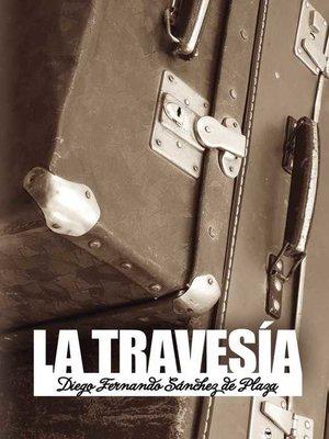 cover image of La travesía