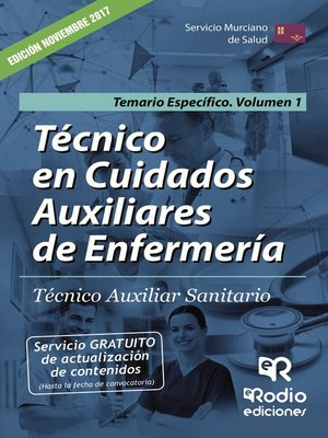 cover image of Técnico en Cuidados Auxiliares de Enfermería. Técnico Auxiliar Sanitario. Temario Específico Volumen 1