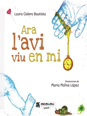 cover image of Ara l'avi viu en mi