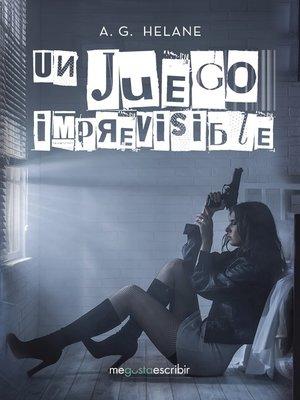 cover image of Un juego imprevisible