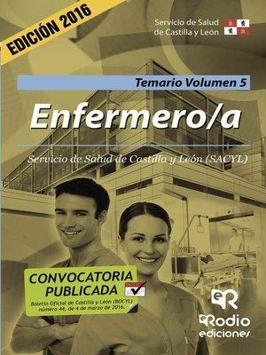 cover image of Enfermero/a. Temario. Volumen 5. Servicio de Salud de Castilla y León