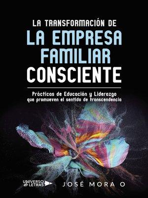 cover image of La Transformación de la Empresa Familiar Consciente