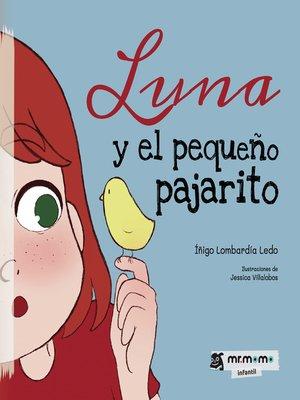 cover image of Luna y el pequeño pajarito