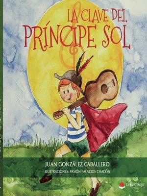 cover image of La clave del príncipe Sol