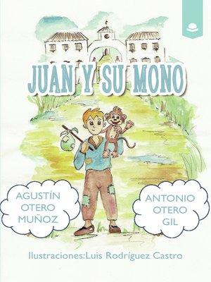 cover image of Juan y su mono