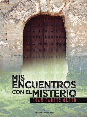 cover image of Mis encuentros con el misterio