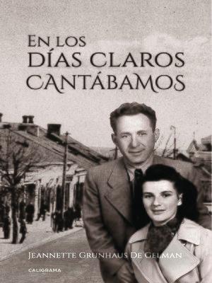 cover image of En los días claros cantábamos