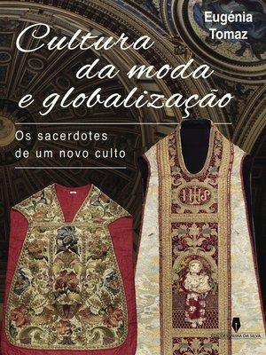 cover image of CULTURA DA MODA E GLOBALIZAÇÃO