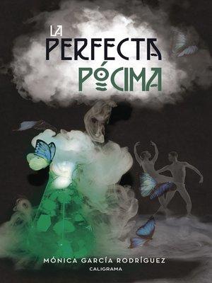 cover image of La perfecta pócima