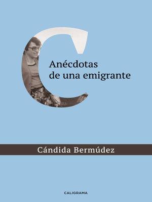 cover image of Anécdotas de una emigrante