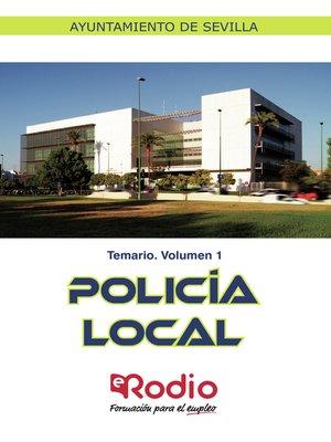 cover image of Policía Local. Temario. Volumen 1