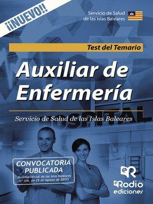 cover image of Auxiliar de Enfermería. Servicio de Salud de las Islas Baleares. Test del Temario