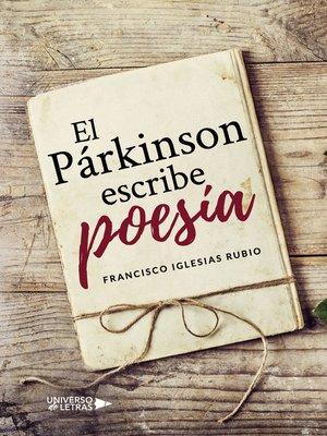 cover image of El párkinson escribe poesía