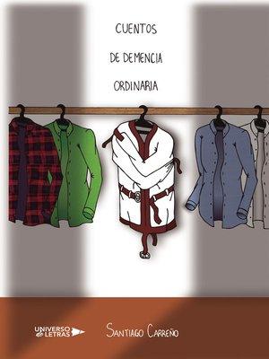 cover image of Cuentos de Demencia Ordinaria