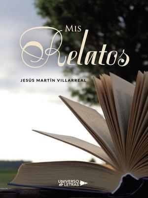 cover image of Mis relatos